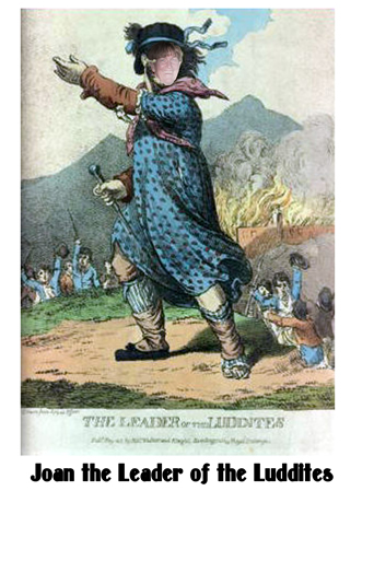 Joan the leader of the Luddites